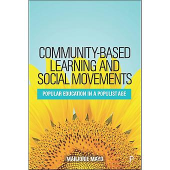 Communitybased Learning and Social Movements by Marjorie Mayo