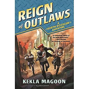 Reign of Outlaws (Robyn Hoodlum Adventure)
