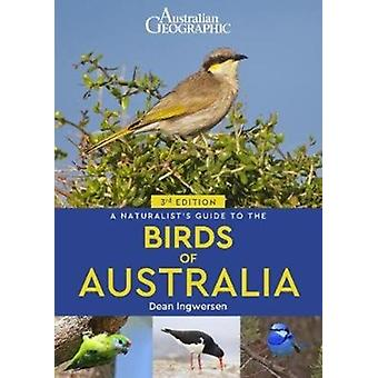 Naturalists Guide to the Birds of Australia 3rd edition by Dean Ingwersen