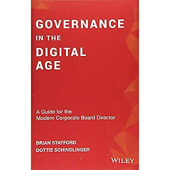Governance in the Digital Age - A Guide for the Modern Corporate Board