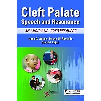 Cleft Palate Speech and Resonance - An Audio and Video Resource by Lin