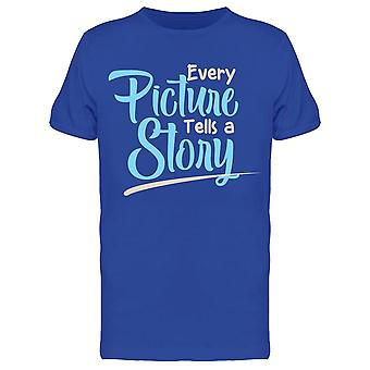 Every Picture Tells A Story Tee Men's -Image by Shutterstock Men's T-shirt