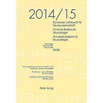 Schweizer Jahrbuch Fuer Musikwissenschaft- Annales Suisses de Musicol