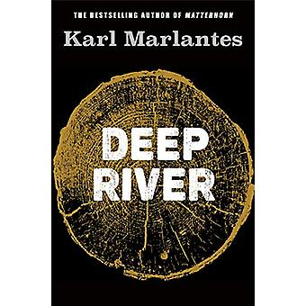 Deep River by Karl Marlantes - 9781786498823 Book