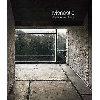 Monastic by Friederike von Rauch - 9783868595918 Book