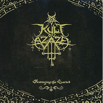 Kult Ov Azazel - Destroying the Sacred [CD] USA import