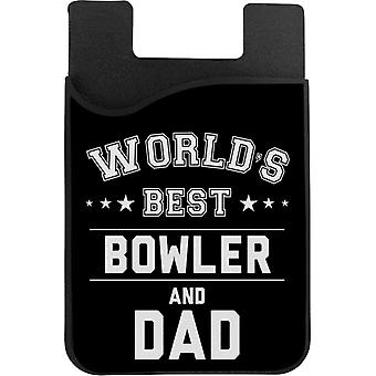 Worlds Best Bowler And Dad Phone Card Holder