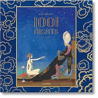Kay Nielsens A Thousand and One Nights by Illustrated by Kay Nielsen & Edited by Noel Daniel & Contributions by Cynthia Burlingham