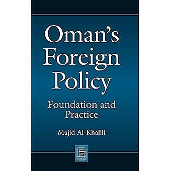 Oman's Ulkopolitiikka: Säätiö ja käytäntö