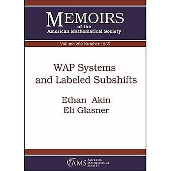 WAP Systems and Labeled Subshifts (Memoirs of the American Mathematical Society)