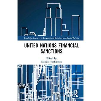United Nations Financial Sanctions by Edited by Sachiko Yoshimura