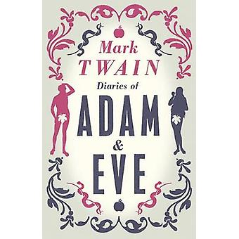 The Diaries of Adam and Eve Alma Classics