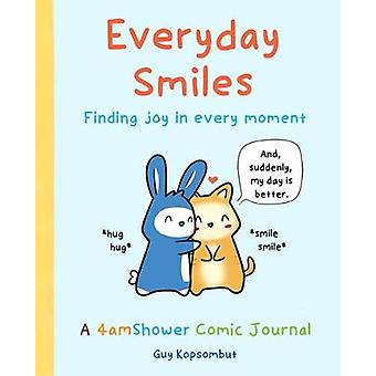 Everyday Smiles Finding Joy in Every Moment