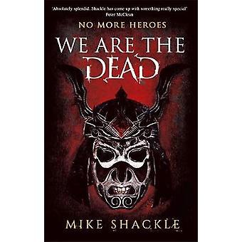 Nous sommes le livre mort de la dernière guerre