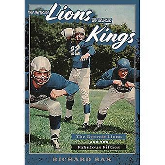 Kun leijonat olivat kuninkaita