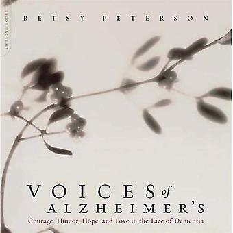 """Voces de Alzheimer"""": Coraje, humor, esperanza y amor frente a la demencia"""
