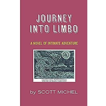 Journey Into Limbo by Scott Michel - 9780871403032 Book