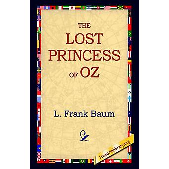 The Lost Princess of Oz by L Frank Baum - 9781421806471 Book