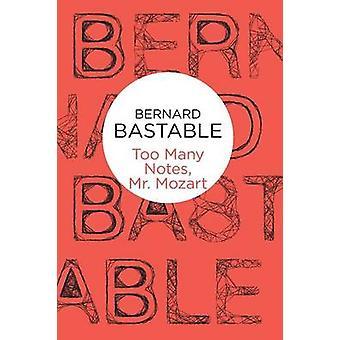 Liian monta säveltä - Bernard Bastablen Mozart - 9781447239437 Kirja