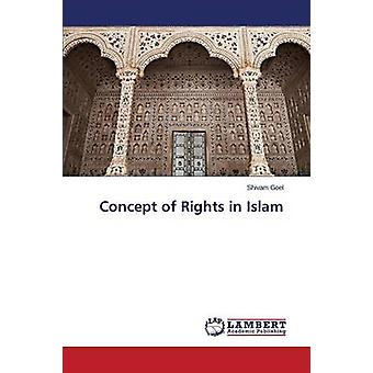 Concept of Rights in Islam by Goel Shivam - 9783659641442 Book