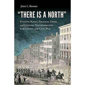 There Is a North by John L. Brooke