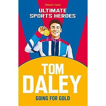 Tom Daley Ultimate Sports Heroes Going for Gold