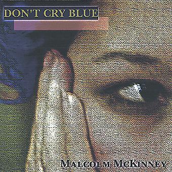 «Malcolm McKinney - importation USA ne cri bleu [CD]