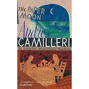 The Paper Moon by Andrea Camilleri - 9780330457286 Book