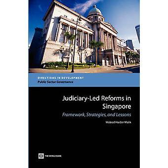 Reformas basadas en el poder judicial en Singapur - marco - estrategias y lección