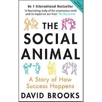L'Animal Social - une histoire de comment succès arrive (2nd Revised editio