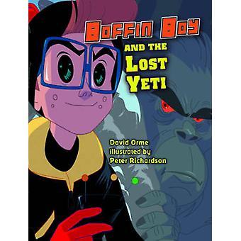 Boffin Boy und der verlorenen Yeti - Set 3 durch David Orme - 9781781270486 Buch