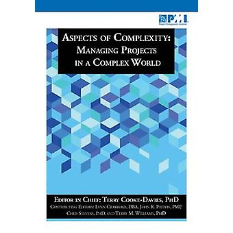 Aspects of Complexity - Managing Projects in a Complex World by Terry