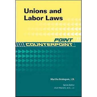 Sindacati e diritto del lavoro di Martha Bridegam - Alan Marzilli - 9781604135