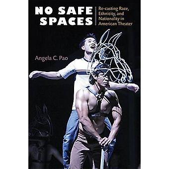 Ingen sikker rum - omarbejdning Race - etnisk oprindelse og nationalitet i Americ