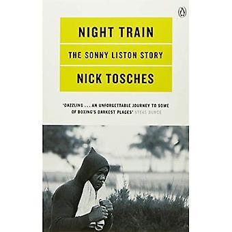 Train de nuit: Une biographie de Sonny Liston