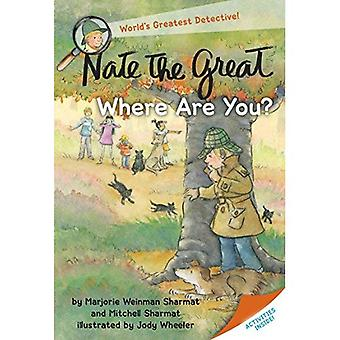 Nate the Great, Where Are You? (Nate the Great Detective Stories)