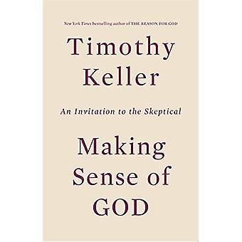 Att göra känsla av Gud: en inbjudan till den skeptiska