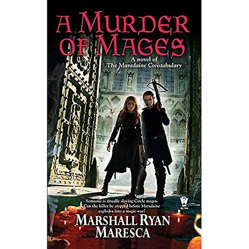 A Murder of Mages: A Novel of the Maradaine Constabulary