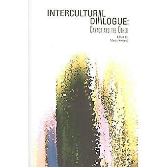 Interculturele dialoog: Canada en de andere (interculturele Canadese Studies)