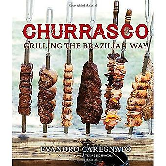 Churrasco: Griller la façon brésilienne