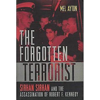 Der vergessene Terrorist: Sirhan Sirhan und der Ermordung von Kennedy
