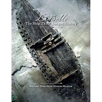 La Belle', fartyget som förändrade historien