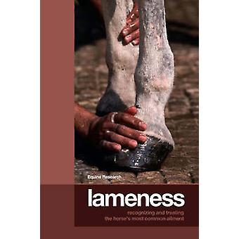 Lahmheit - Erkennung und Behandlung der häufigsten Erkrankung des Pferdes durch
