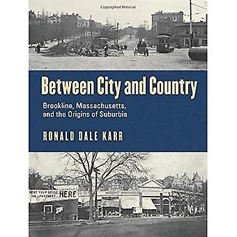 Zwischen Stadt und Land: Brookline, Massachusetts and the Origins of Suburbia