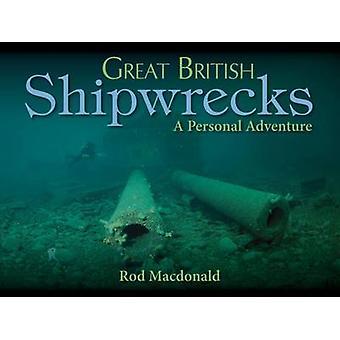 Stora brittiska skeppsvrak av Rod Macdonald - 9781849950770 bok