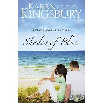 Nyanser av blått av Karen Kingsbury