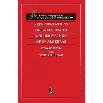 Representations on Krein Spaces and Derivations of C Algebras by Kissin & Edward