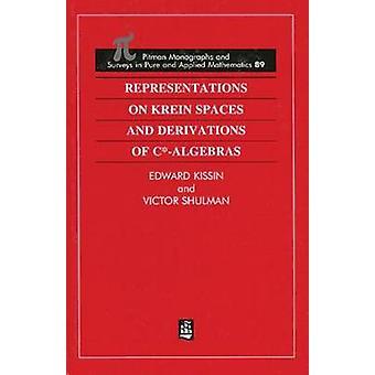 Kritiska anmärkningar på Krein utrymmen och härledningar av C algebror av Kissin & Edward