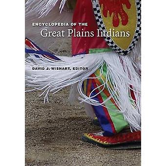 Encyclopédie des Indiens des grandes plaines de Wishart & David J