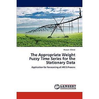 La serie di Fuzzy Time peso appropriato per i dati fissi di Efendi Tiz